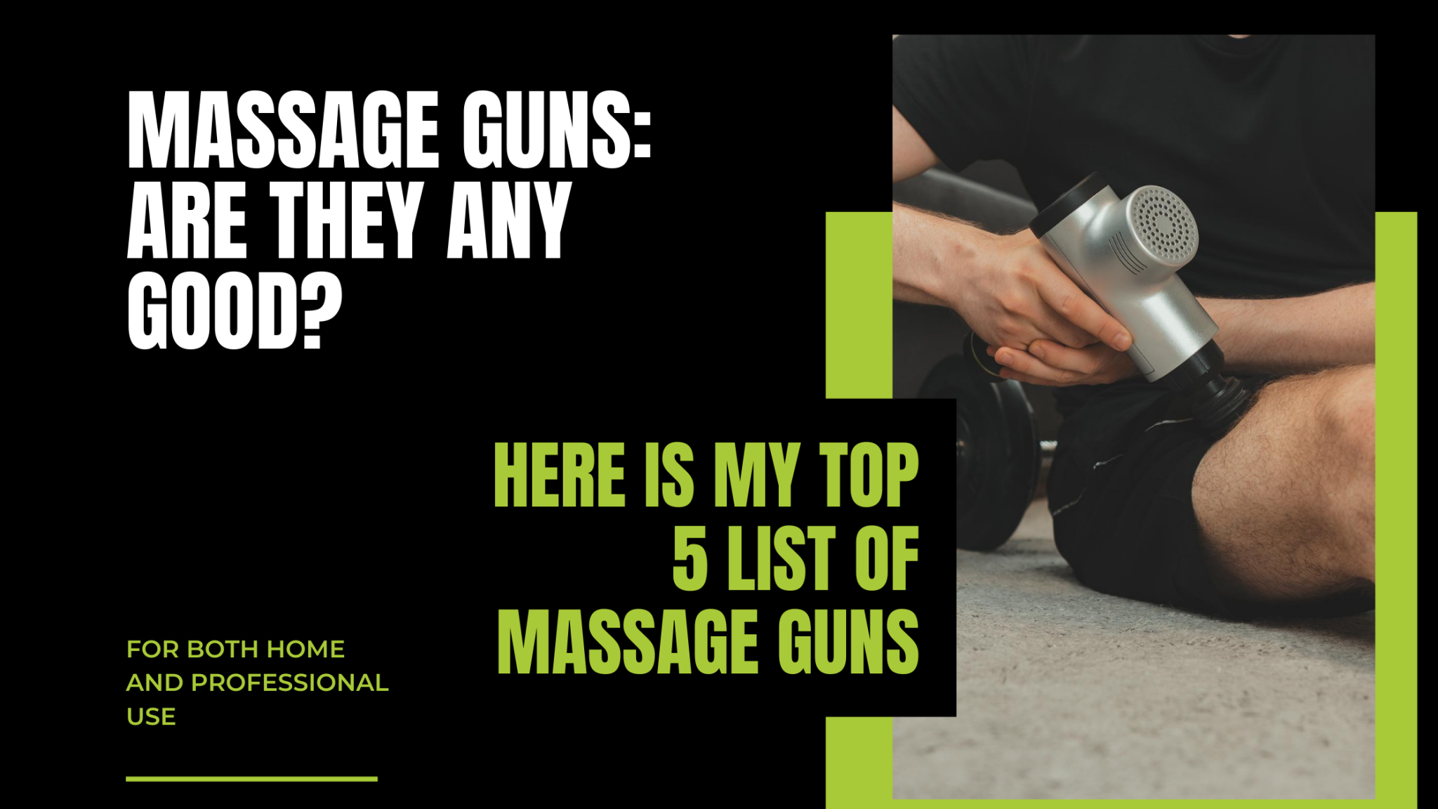 Massage guns: Are they any good?